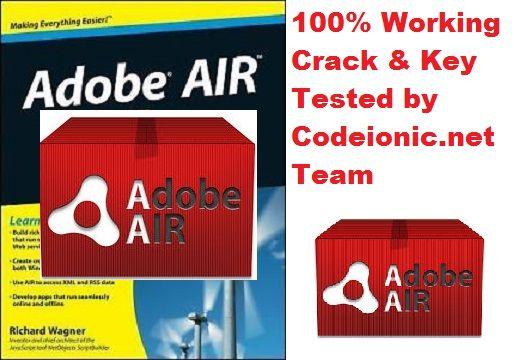 Adobe AIR 24.0.0.180 / 25.0.0.108 Beta Crack 2017 + Serial Key Free Download   CodeIonic - Full Version Software with Cracks