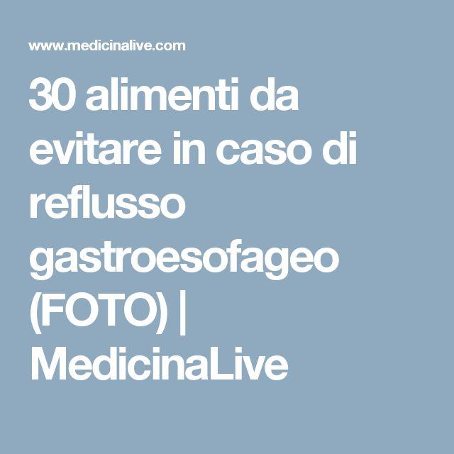30 alimenti da evitare in caso di reflusso gastroesofageo (FOTO) | MedicinaLive