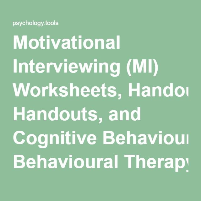 Motivational Interviewing (MI) Worksheets, Handouts, and Cognitive Behavioural Therapy Resources | Psychology Tools