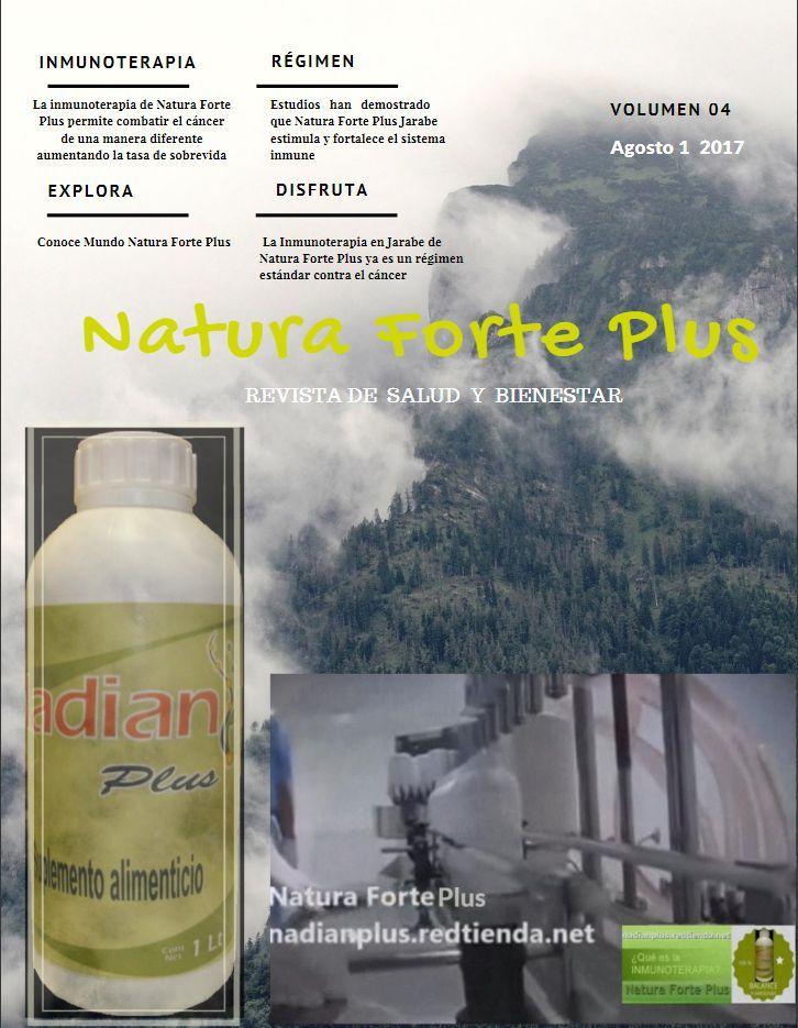 Revista Natura Forte Plus Agosto August 3, 2017 Natura Forte Plus La inmunoterapia Natura Forte Plus es un tipo de tratamiento que ayuda a estimular las defensas naturales del cuerpo para combatir el cáncer, utilizando al propio sistema inmunitario. Disfruta Mundo Natura Forte Plus.