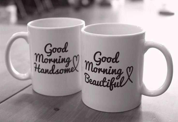 His and Hers Mugs Good Morning Beautiful and Handsome Couple Mug Set MC031 | eBay