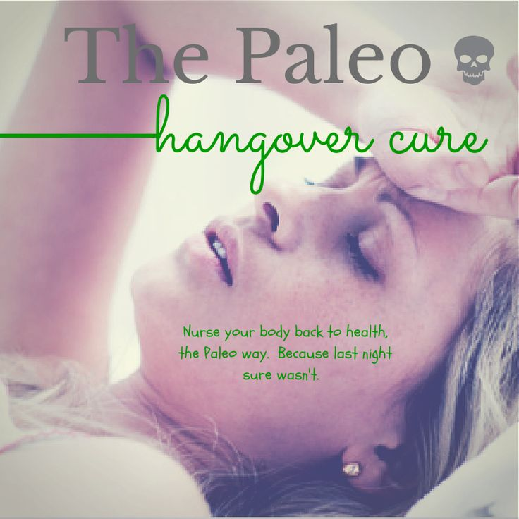 The Paleo Hangover Cure.  Pin now, use later!