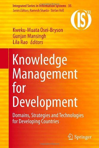 Knowledge management for development : domains, strategies and technologies for developing countries (PRINT VERSION) http://biblioteca.cepal.org/record=b1252358~S0 This book  highlights the opportunities in these sectors and provides advice as to how these countries should go about understanding, building and adopting the relevant KM strategies and technologies. It identifies appropriate technologies which should be considered to increase productivity within the identified sectors...