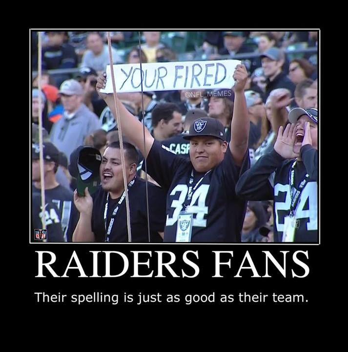 NFL memes: Raiders. Oh gosh. Haha! (It's funny because it's true.) |Humor||LOL||Funny memes||Sports funny||Oakland Raiders||NFL humor||Funny fails|