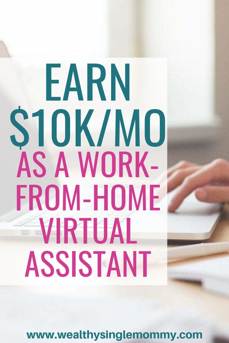 Earn $10k/month as a work-from-home virtual assistant