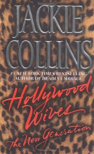 Bestseller Books Online Hollywood Wives - The New Generation Jackie Collins $7.99  - http://www.ebooknetworking.net/books_detail-0743423682.html