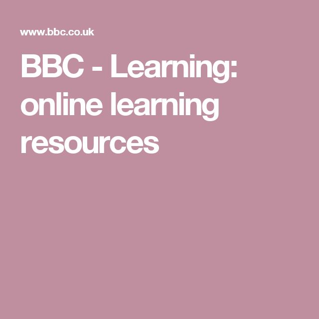 BBC - Learning: online learning resources