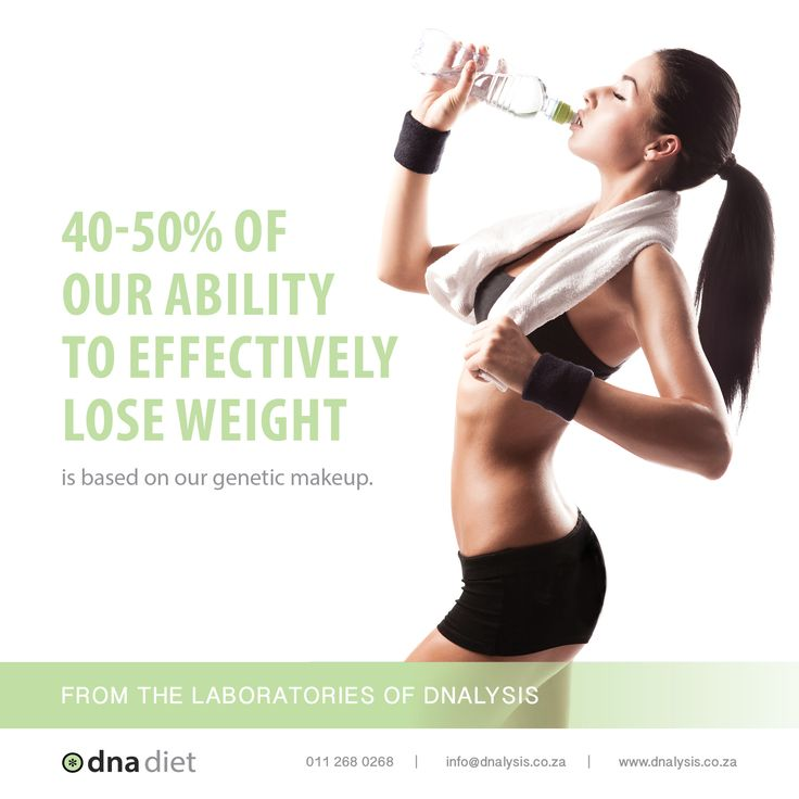 40-50% of our ability to effectively lose weight is based on our genetic makeup.  #dnalysis #dnadiet
