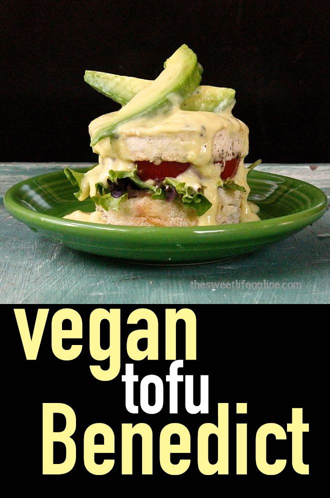 """Wake up the right way with this vegan Tofu """"Eggs"""" Benedict. Click the photo for …"""