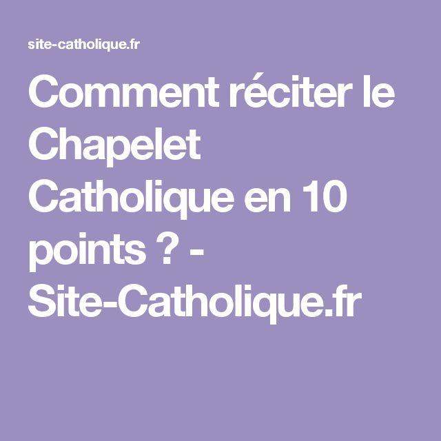 Comment réciter le Chapelet Catholique en 10 points ? - Site-Catholique.fr