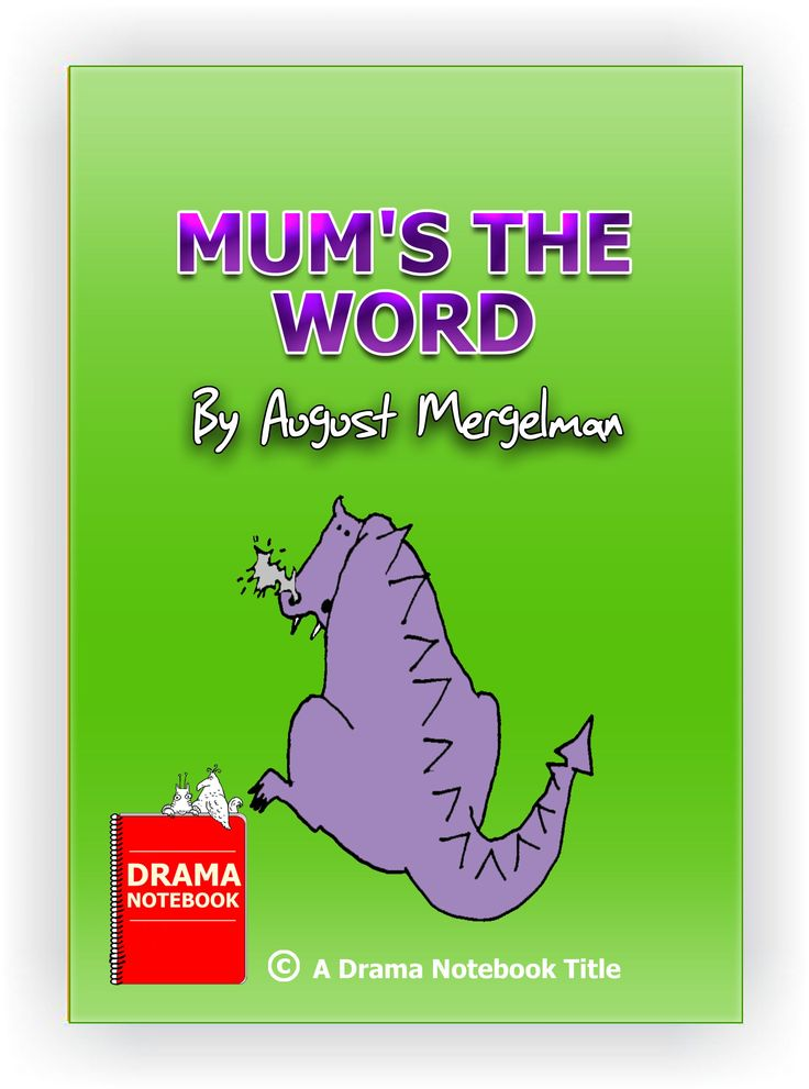 Mum's the Word Short, funny play script for kids and