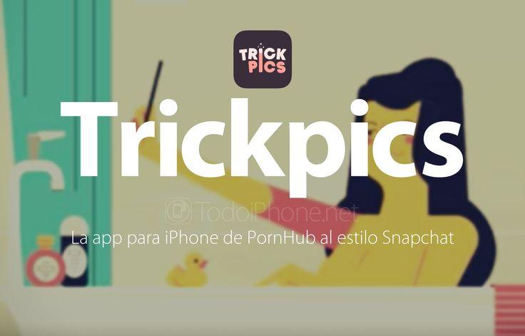 Trickpics, la app para iPhone de PornHub al estilo Snapchat http://blgs.co/u7OnYA