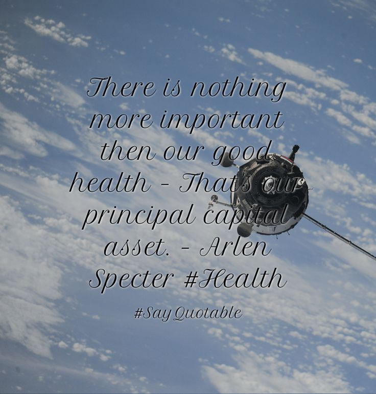 Quotes about There is nothing more important then our good health - That's our principal capital asset. - Arlen Specter  #Health with images background, share as cover photos, profile pictures on WhatsApp, Facebook and Instagram or HD wallpaper - Best quotes