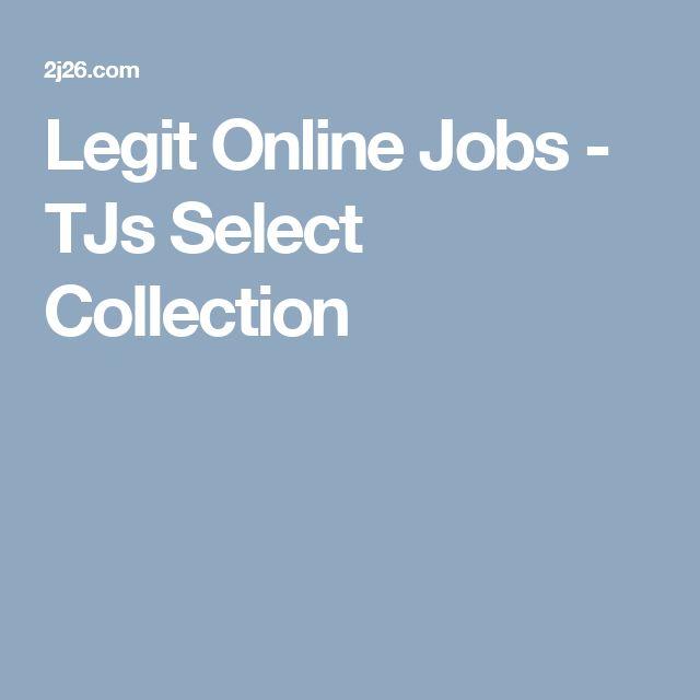 Legit Online Jobs - TJs Select Collection
