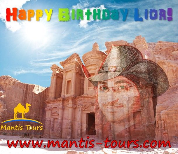 Happy Birthday Lior! :-) On July 9th we celebrate the birthday of our CEO. In honor of this glorious event, we give away $25 discount on our one day tour to Petra from Eilat for whole of July. Book now your Petra tour on our website, and use the promo code #HappyBirthdayLior2017! Don't forget to wish Lior a happy birthday in the comments... - See more at: petra.mantis-tours.com #MantisTours #TripAdvisor #CertificateOfExcellence #PictureOfTheDay #Vacation #Travel #Tour #Tours #Trip #Trips…