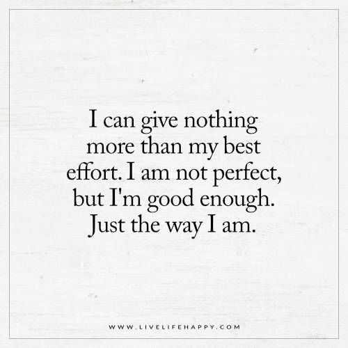 I Am Not Happy Quotes: Best 25+ Good Enough Quotes Ideas On Pinterest