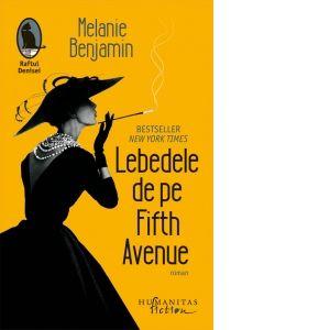 Lebedele de pe Fifth Avenue - Melanie Benjamin - Raftul Denisei