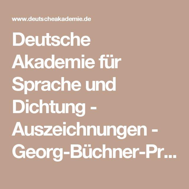 Deutsche Akademie für Sprache und Dichtung - Auszeichnungen - Georg-Büchner-Preis - Dankrede