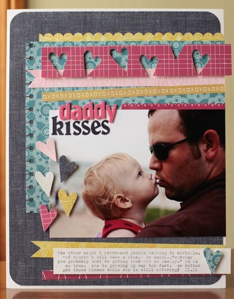 really love the punched border, colors, and design hereDaddy'S Kisses, Scrapbook Ideas, Kisses Scrapbook, Crate Paper, Crates Paper, Cut Out, Scrapbook Pages, Daddy Kisses C, Midnight Roosters
