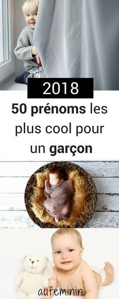 50 prenoms super jolis pour petits garçons. Consultez notre sélection 2018. #Prénom #garçon #prenom2018