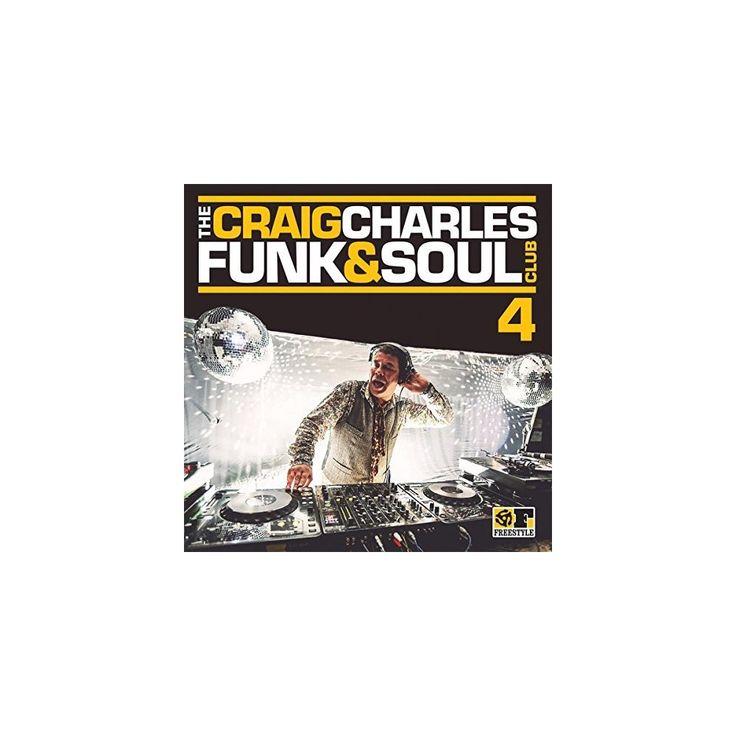 Craig Charles Funk & Soul Club 4 & Various - Craig Charles Funk & Soul Club 4 / Various (CD)