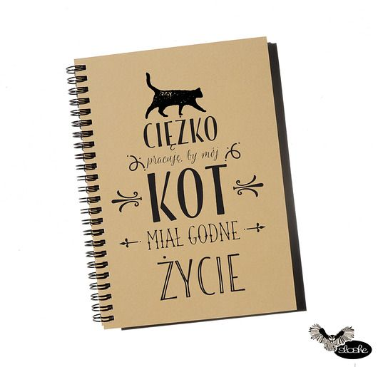 albumy, notesy, pamiętniki-Ciężko pracuje by mój .. z grafiką, notatnik