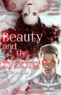 """Mille e un libro: Recensione: """"Beauty and the Cyborg"""""""
