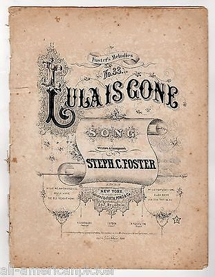 LULA IS GONE STEPHEN C. FOSTER ANTIQUE GRAPHIC 1st EDITION FOLIO SHEET MUSIC