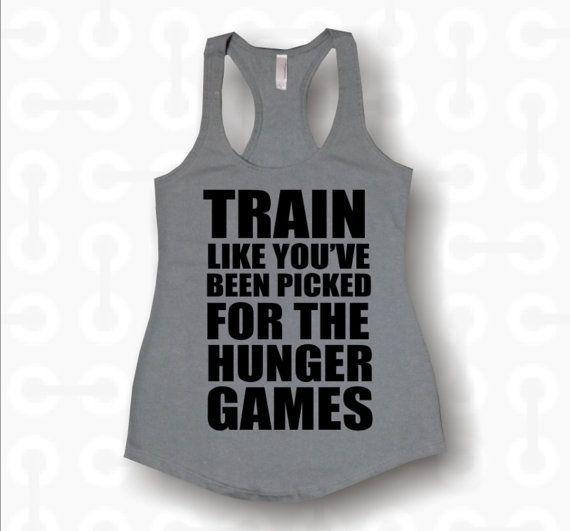 train like the hunger games, custom tank tops. hoodies, v-necks. gym apparel on Etsy, $14.99