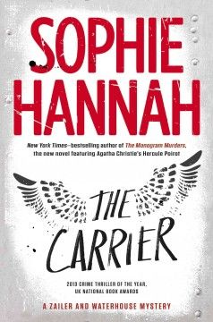 The carrier / Sophie Hannah.