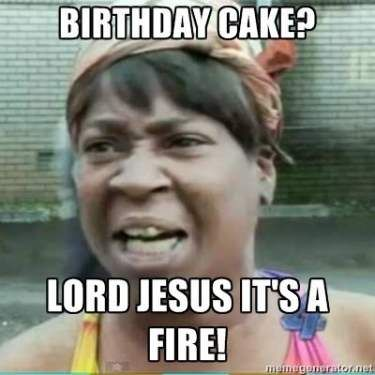 Birthday Cake - Funny Happy Birthday Meme. Ain't nobody got time for candles. Happy birthday to all my friends born in the summer who never got cake in school