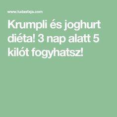 Krumpli és joghurt diéta! 3 nap alatt 5 kilót fogyhatsz!