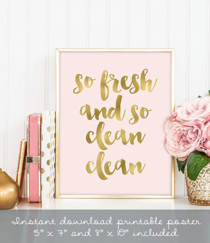 So Fresh And So Clean Clean Poster / Wall Art Print DIY / GOLDEN BLUSH /.  Pink Bathroom DecorDorm ...