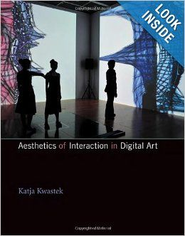 Aesthetics of Interaction in Digital Art: Katja Kwastek: 9780262019323: Amazon.com: Books