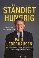 Tio år gammal sålde han fler majblommor än någon annan - 2 000 på en enda dag. Vid 25 införde han den grillade kycklingen på svenska varuhus, vid 37 tog han McDonald´s till Sverige och i dag, snart 80 år gammal, har Paul Lederhausen...