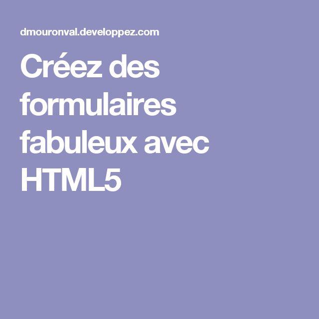 Créez des formulaires fabuleux avec HTML5