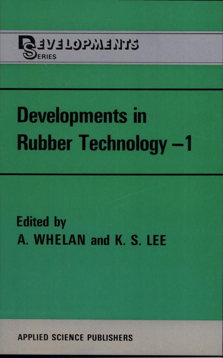 Developments in rubber technology maschinenbautechnologiebuchhtml
