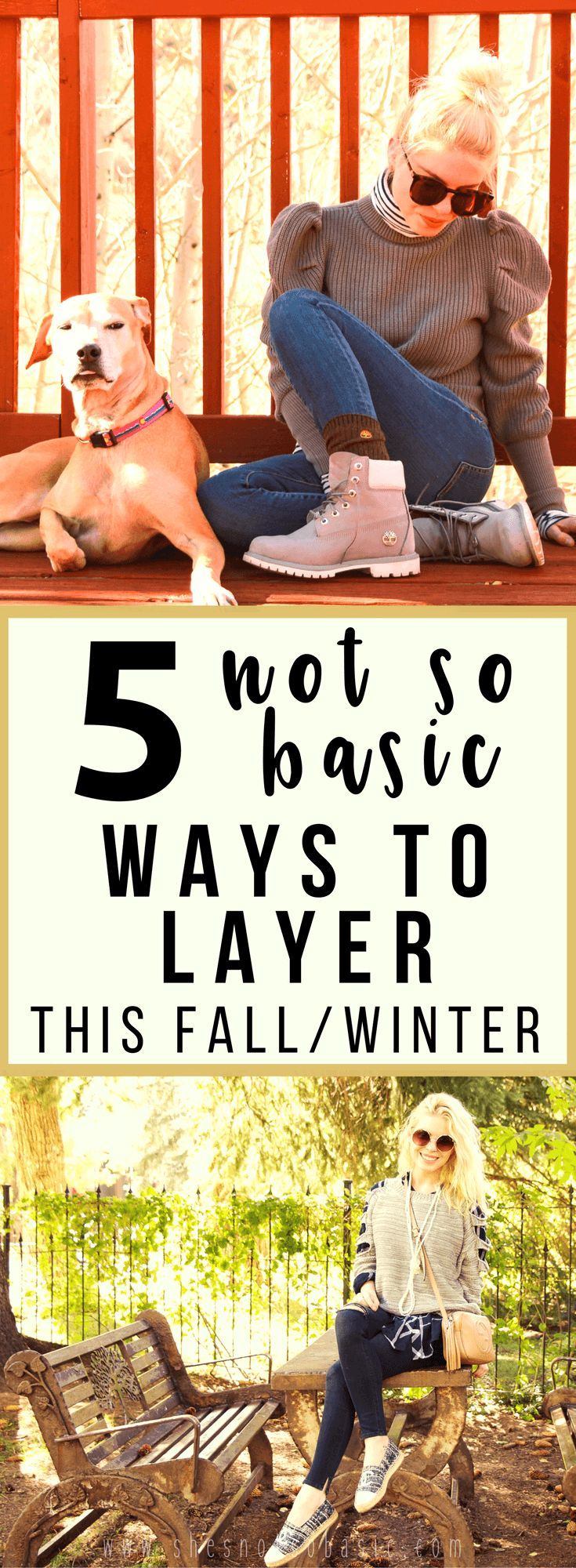 5 not so basic ways to layer, layering outfits, layering outfits fall, layering outfits winter, layering ideas, layering ideas for women, how to layer, #layering, #fallstyle, #winterstyle