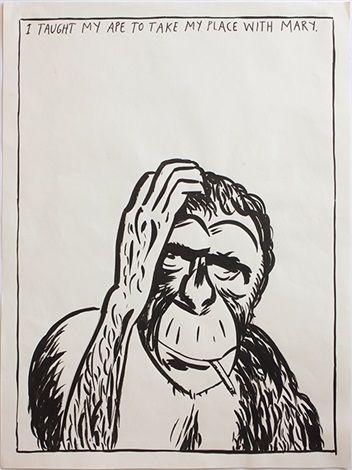 I taught my Ape to Take My Place by Raymond Pettibon