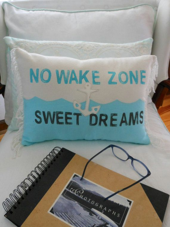 No Wake Zone. Sweet Dreams Pillow. Nautical. Anchor. Turquoise Grey and White. Nautical Decor for  Coastal Living by searchnrescue2 on Etsy, $58.00. #EastSideMojo