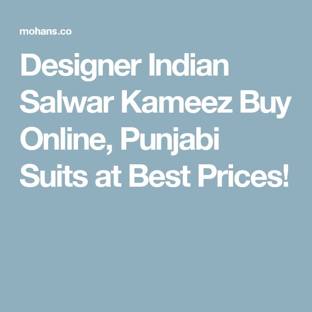 Designer Indian Salwar Kameez Buy Online, Punjabi Suits at Best Prices!