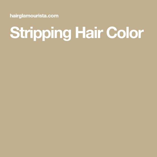 Stripping Hair Color