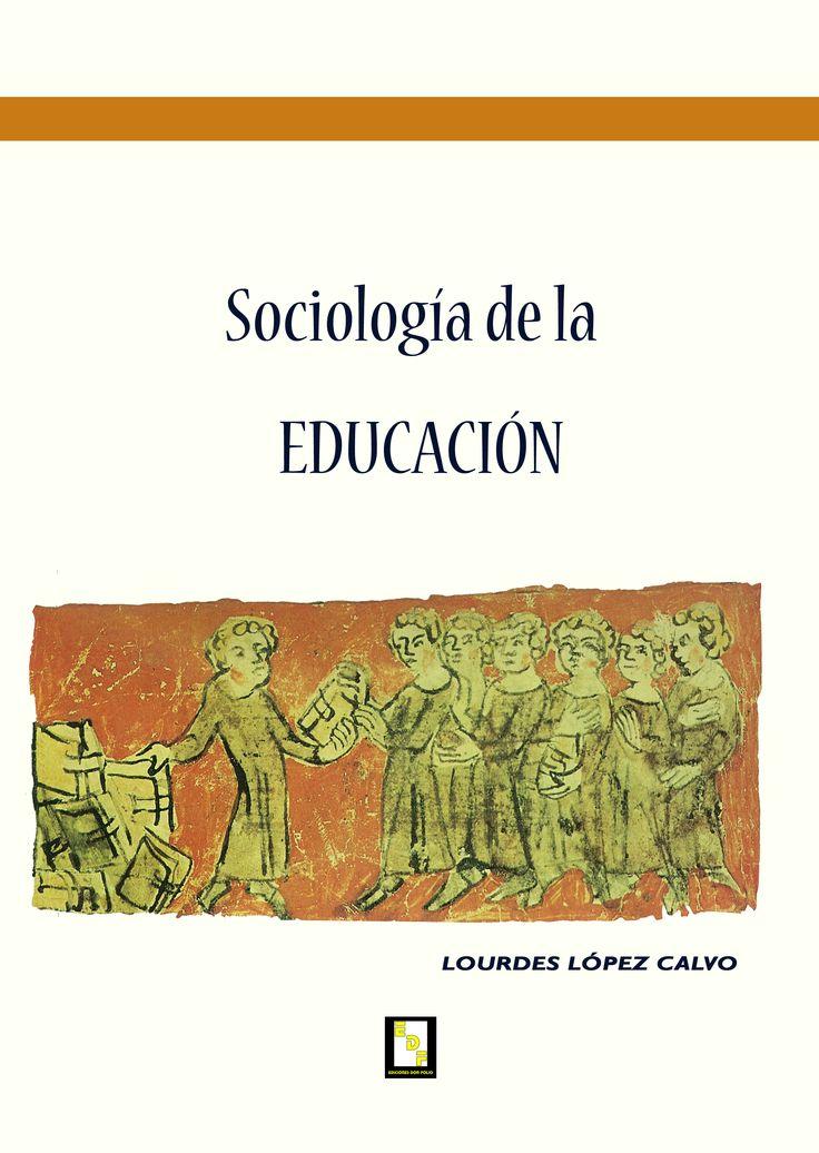 #Editorial. Sociología de la educación. Lourdes López Calvo.