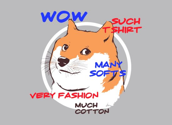 "Doge Shirt | SnorgTees  ""WOW--SUCH SHIRT--MANY SOFTS--VERY FASHION--MUCH COTTON"""