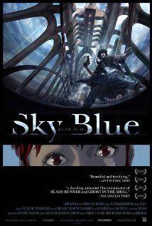 Wonderful Days (2003), Sky Blue, Animatie/Science Fiction. De beschaving is vernietigd door oorlog en vervuiling en de overlevenden hebben Ecoban gesticht, de laatste stad op aarde. Aangezien de meeste natuurlijke bronnen opgebruikt zijn, wordt de energie gehaald uit de vervuiling zelf. De bewoners van Ecoban moeten dus voortdurend vervuilen.