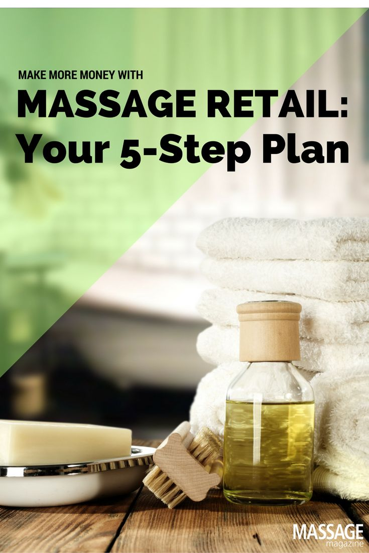Retailing products offers you a way to make more money without having to pack more massage sessions into your schedule.