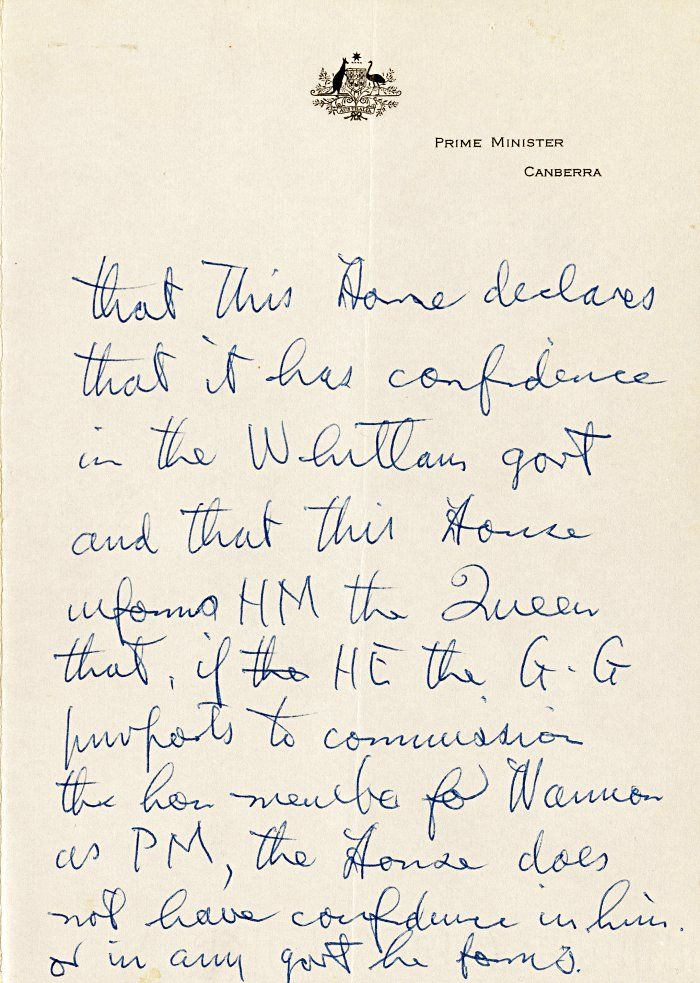 This notice of motion was written by Gough Whitlam at The Lodge on 11 November 1975, shortly after his dismissal by the Governor-General, Sir John Kerr. The note paper shows fold lines, presumably from being carried in the suit pocket of Gough Whitlam for his return to Parliament House.