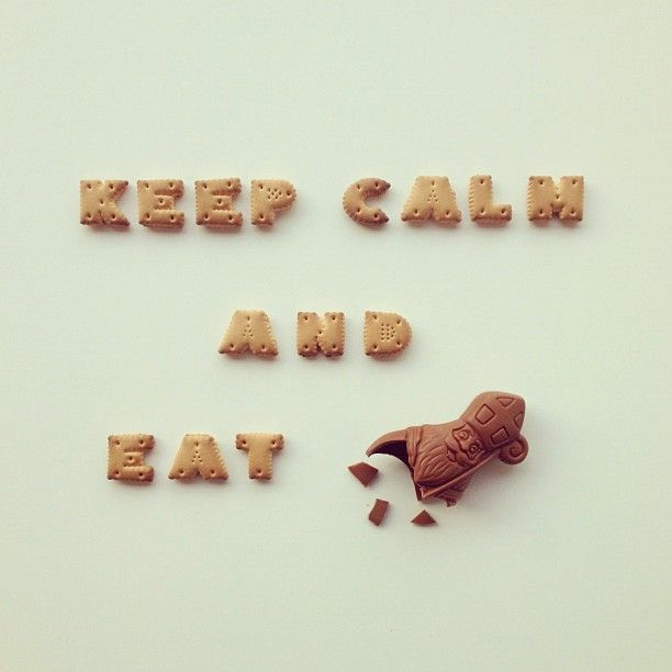 Keep calm and eat Sinterklaas.