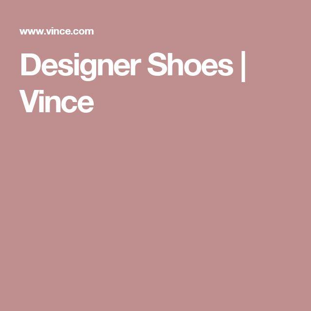 Designer Shoes   Vince