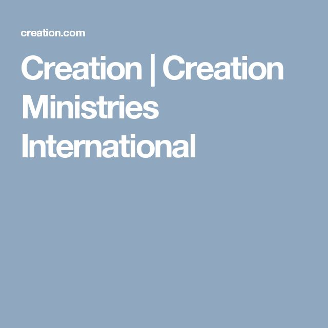 Creation | Creation Ministries International